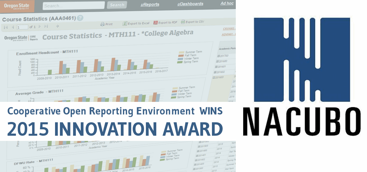 "Background is a faded close-up of a course report, and foreground says ""cooperative open reporting environment wins 2015 NACUBO Innovation Award."""